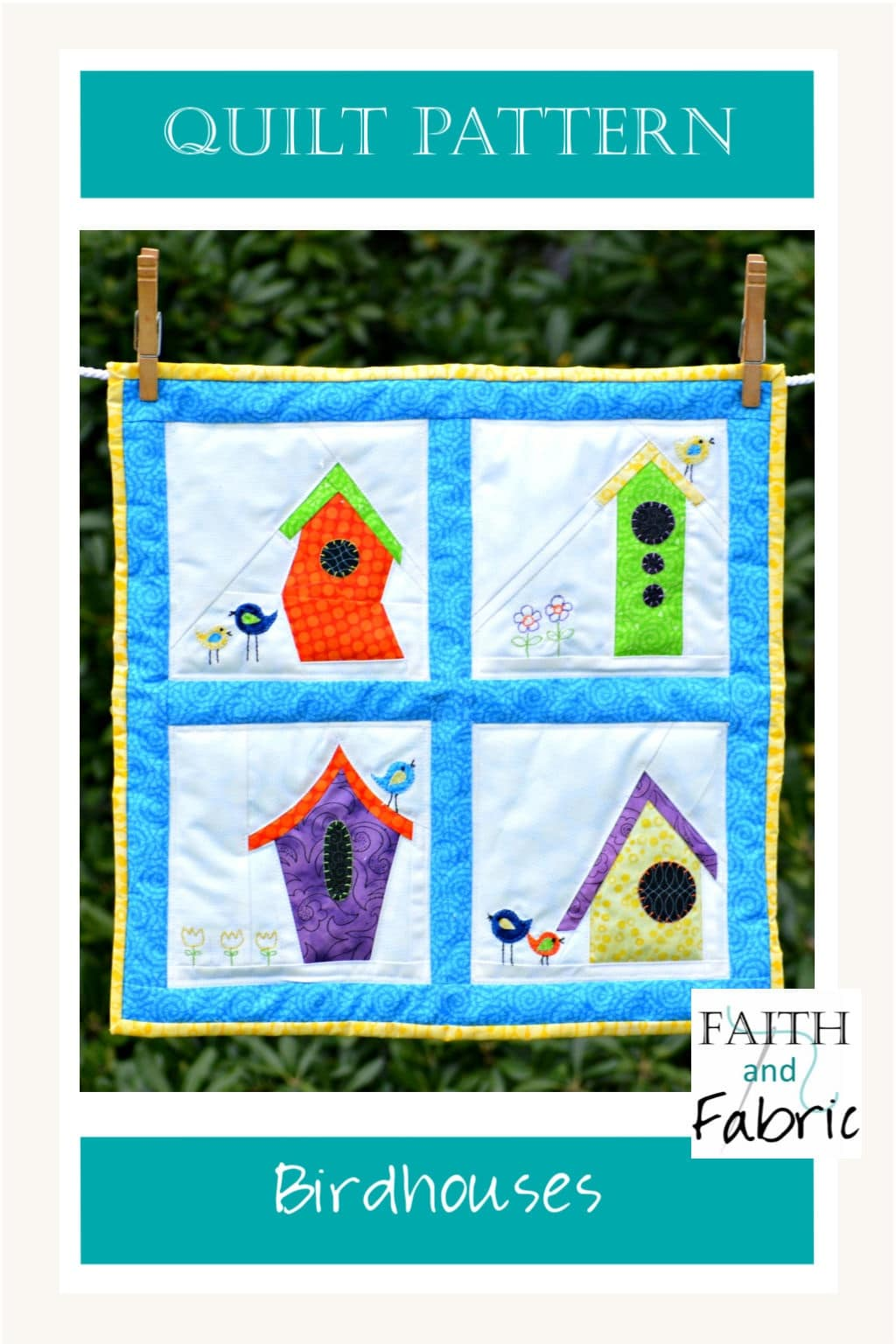 Do you love birds, or know someone who does? This bird and birdhouse quilt makes the perfect mini quilt! Created by Faith and Fabric