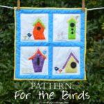 Quilt Pattern Bird House For the Birds 2