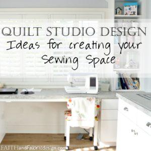 Designing A Quilting Studio