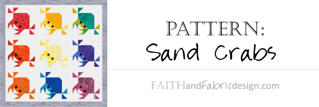 Sand Crabs Quilt Pattern by Faith and Fabric