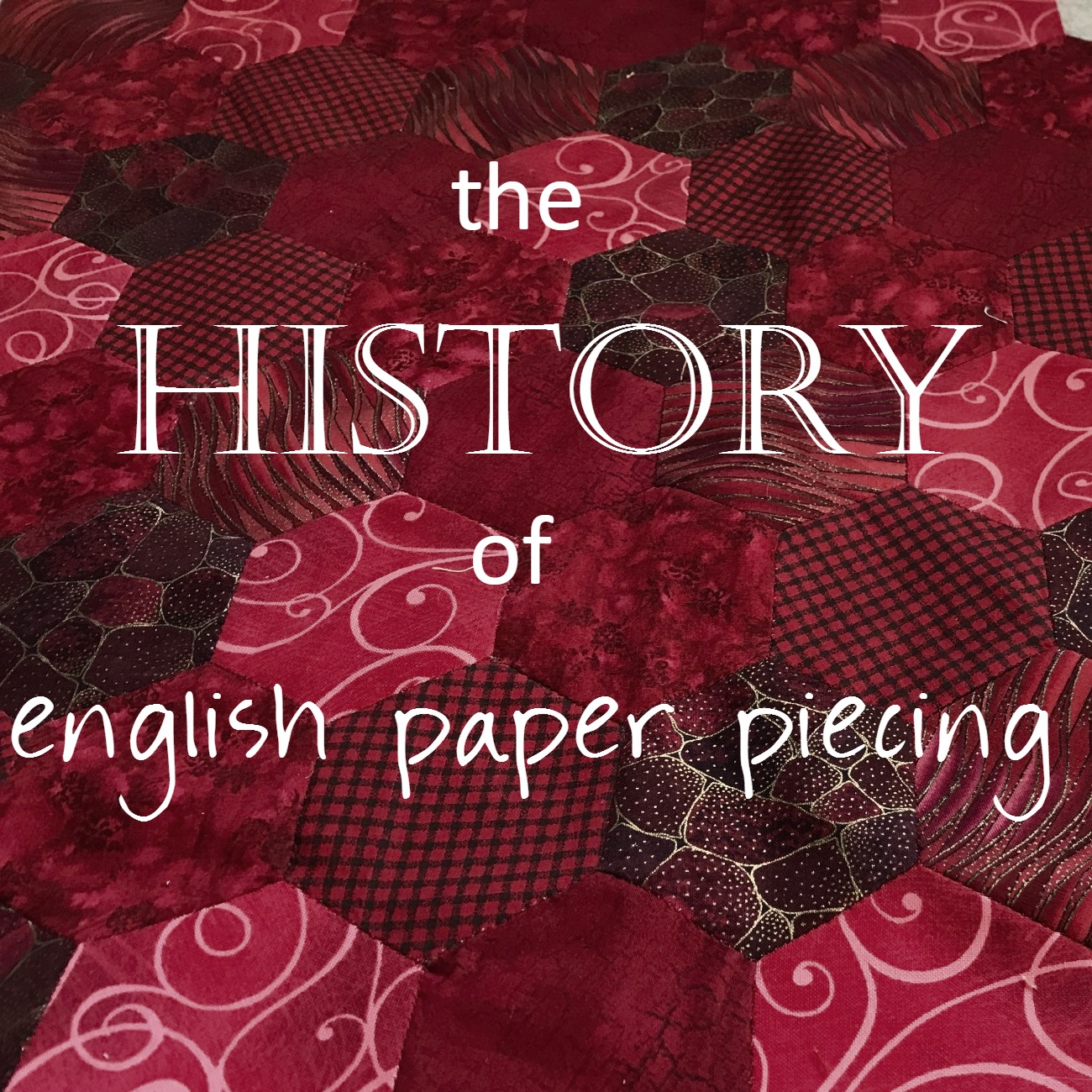 English Paper Piecing History