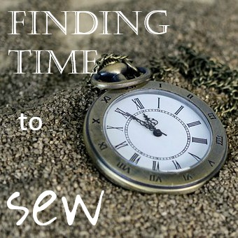Finding Time to Sew