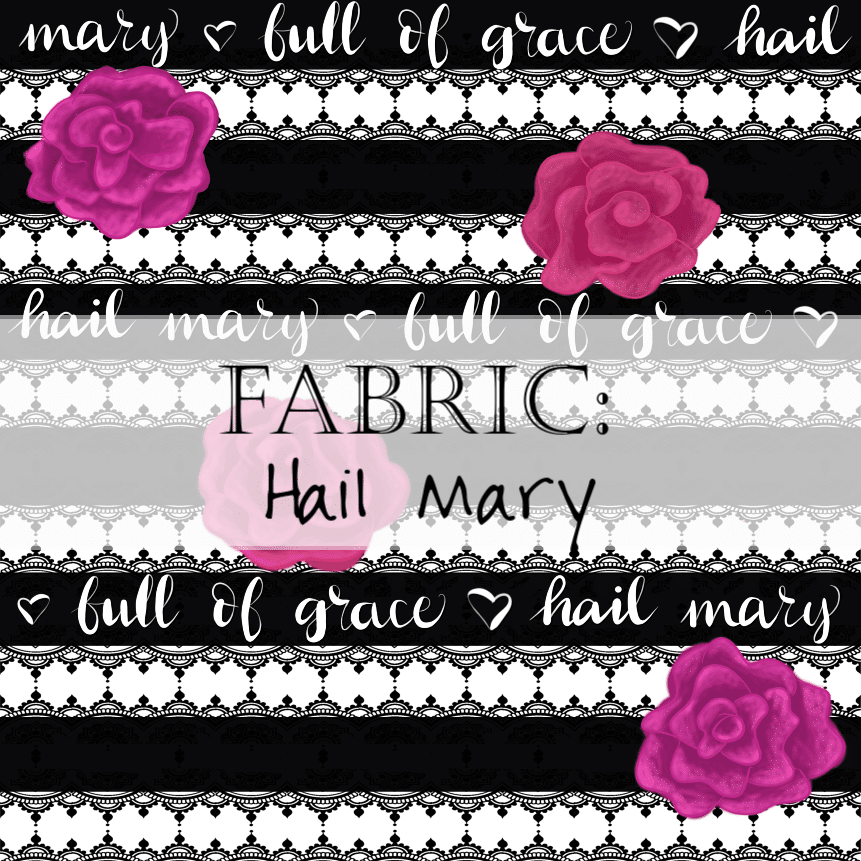 Fabric: Hail Mary