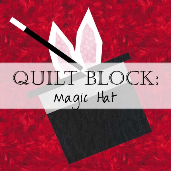 Header Magic Hat Quilt Block