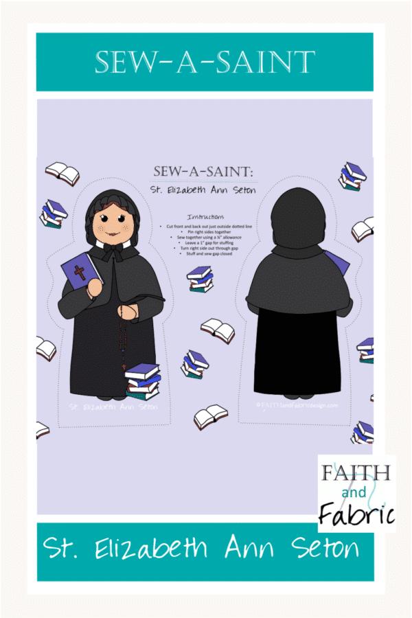 Sew-a-Saint Saint Elizabeth Ann Seton