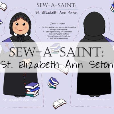 Sew-a-Saint: St. Elizabeth Ann Seton