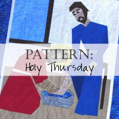 Pattern: Holy Thursday
