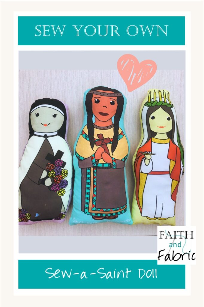 Sew a Saint Doll by Faith and Fabric