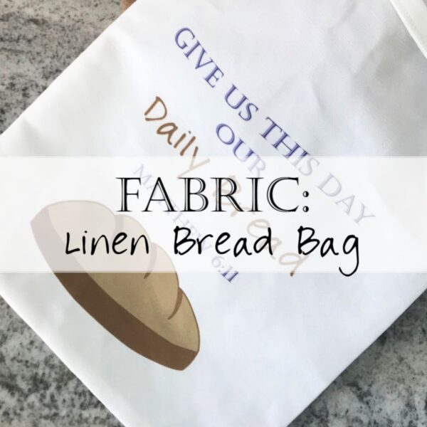 Christian Breadbag Give Us This Day Our Daily Bread Bag Fabric 4