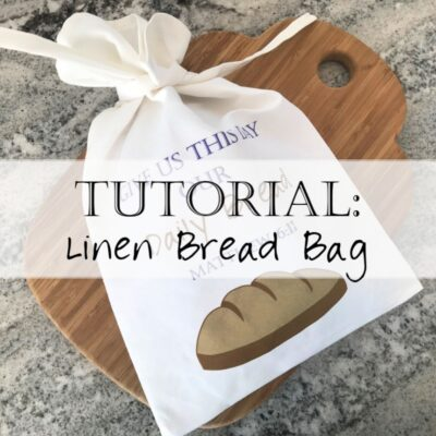 Tutorial: Create a Bread of Life Bread Bag DIY