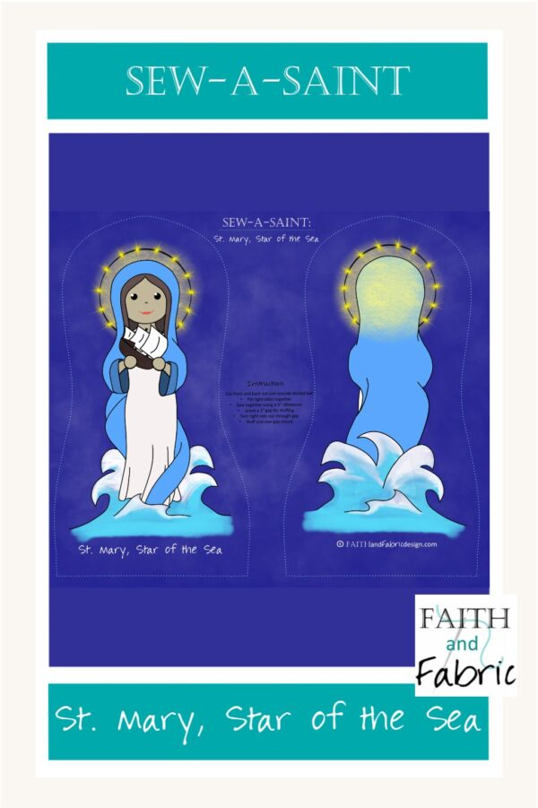St. Mary, Star of the Sea Fabric Sew-a-Saint