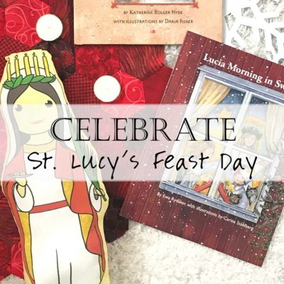 Living Liturgically: Celebrating St. Lucy's Feast Day (ways to celebrate Saint Lucy)