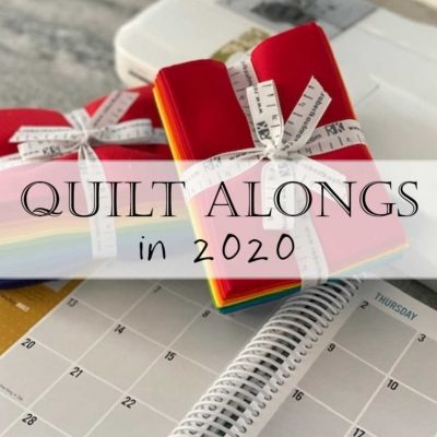 2020 Quilt Alongs and Sew Alongs List