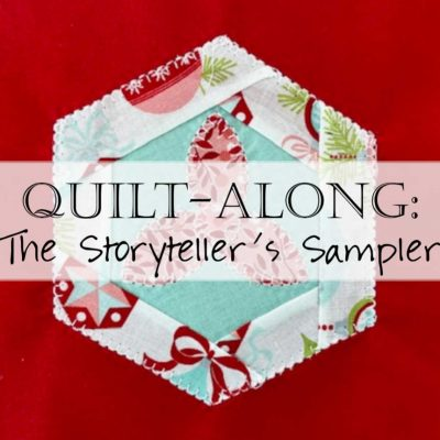 Quilt-Along: The Storyteller's Sampler Quilt