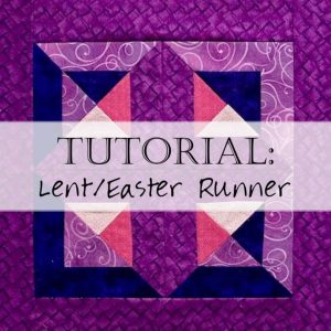Lent Table Runner Quilt Reversible Pattern Header Tutorial