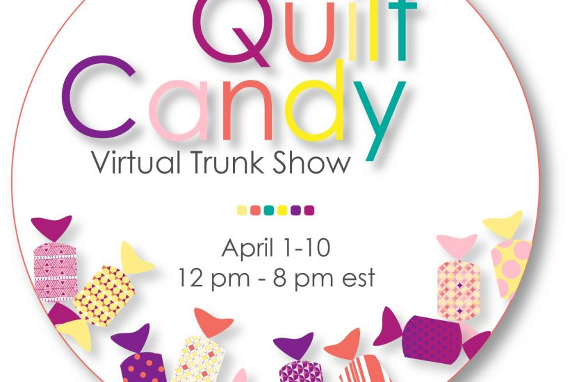 Quilter's Candy Virtual Trunk Show