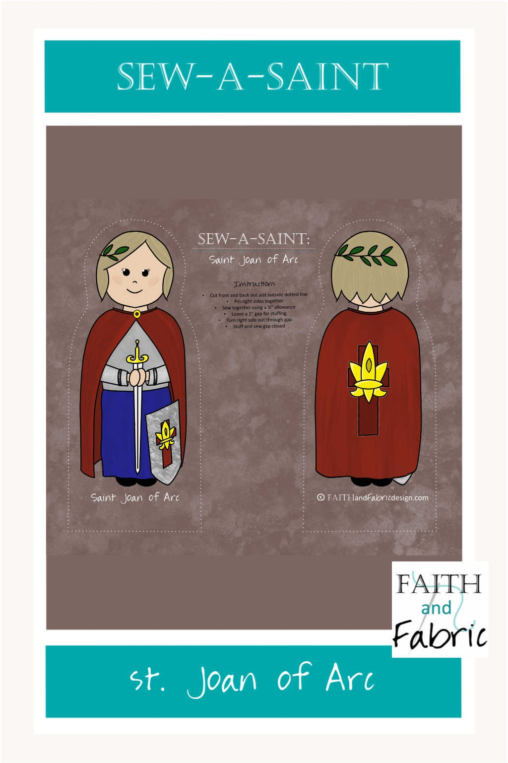 Sew a beautiful St. Joan of Arc Sew-a-Saint - make your own plush doll with this pre-printed fabric!