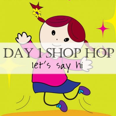 Shop Hop Day 1: Let's Hop Together!
