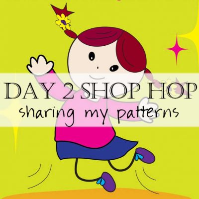 Shop Hop Day 2: Sharing My Patterns