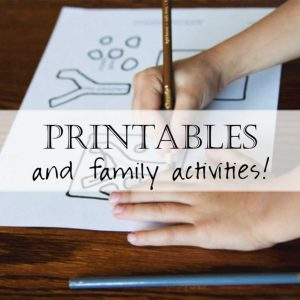 Family Activities & Printables