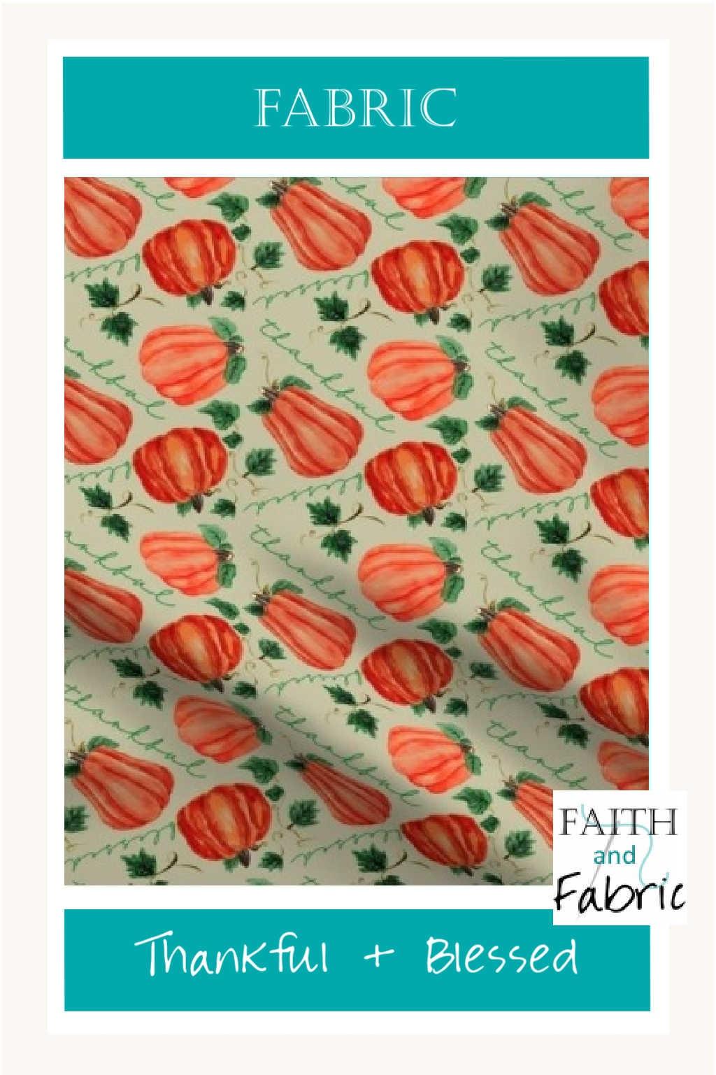 Pumpkin Thankful Blessed Fall Fabric