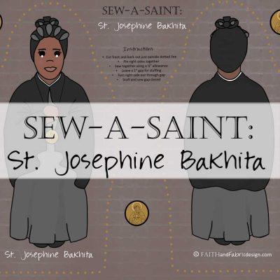 Sew-a-Saint: St. Josephine Bakhita