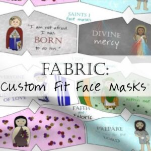 Custom Fit Catholic Face Masks Fabric 2