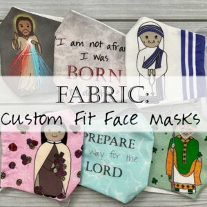 Custom Fit Catholic Face Masks Fabric