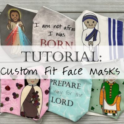 Tutorial: Sew a Custom Fit Catholic Face Mask