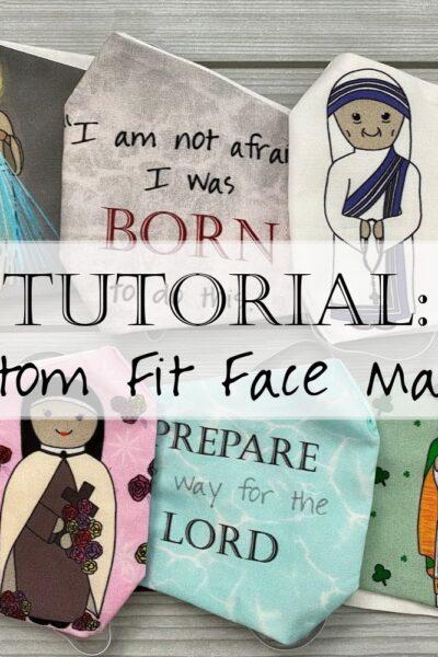Custom Fit Catholic Face Masks Tutorial