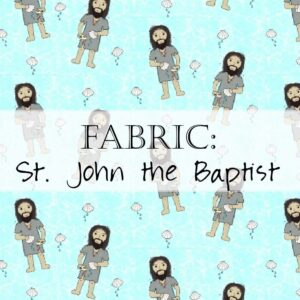 John the Baptist Fabric Yardage Header