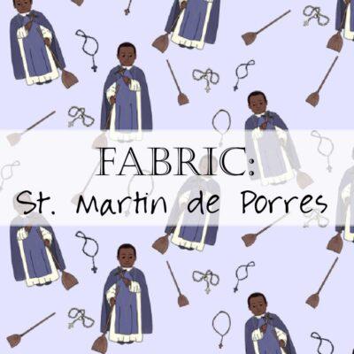 Fabric: St. Martin de Porres