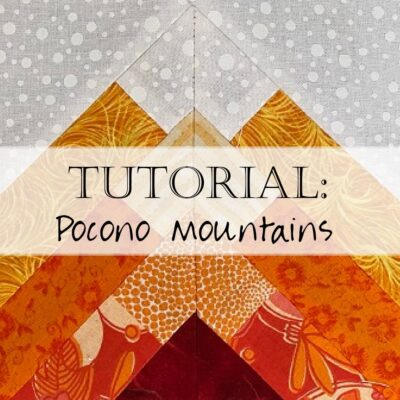 Tutorial: Fall in the Poconos - Pennsylvania Quilt Block (USA Block of the Month)