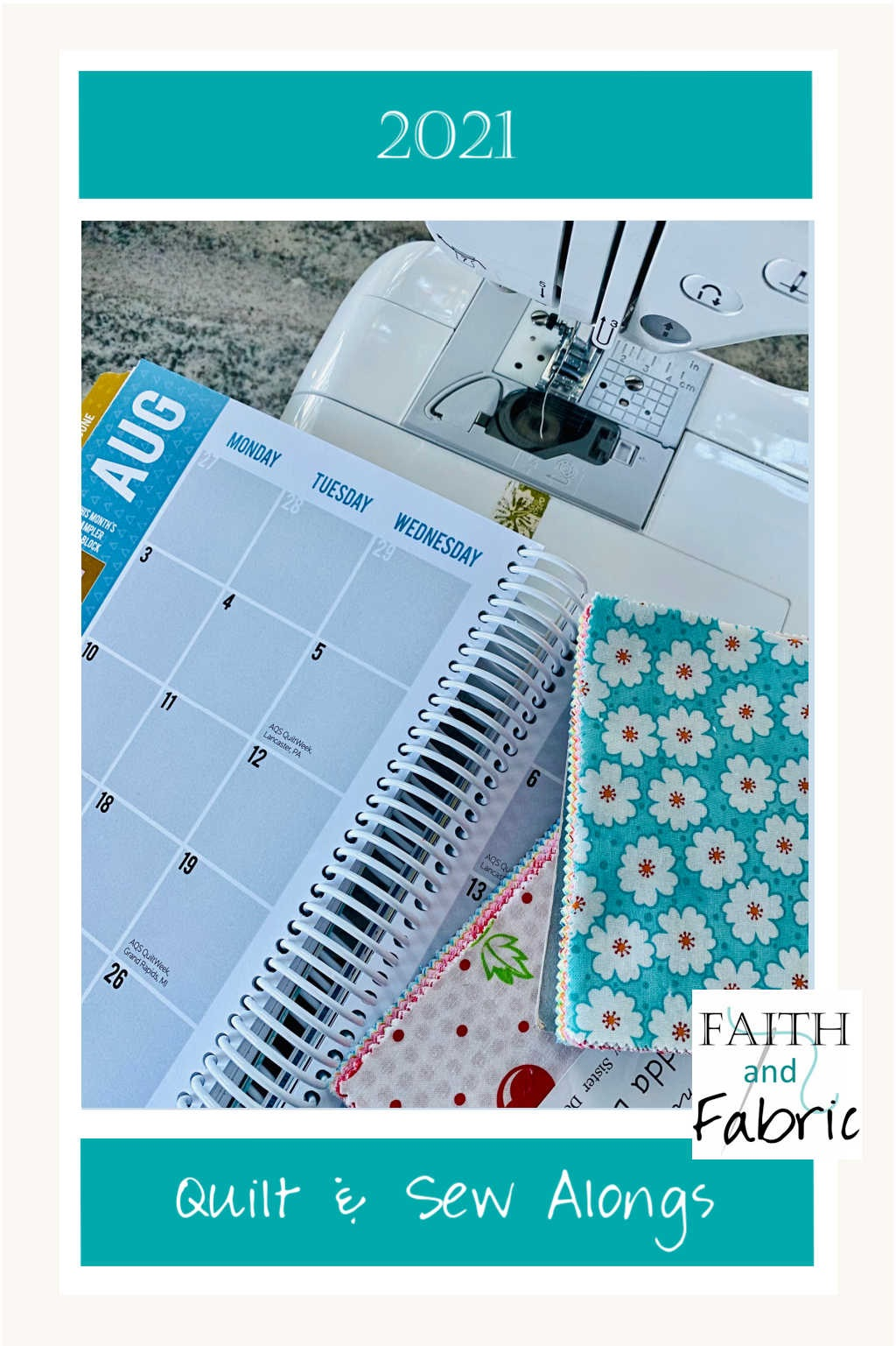 2021 Quilt and Sew Alongs