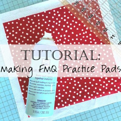 Tutorial: How to Make a Free Motion Quilting Practice Pad
