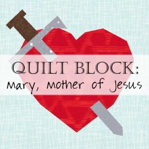 Celebrate Mary, Mother of Jesus, in this Christian quilt block pattern showing her heart pierced by a sword.