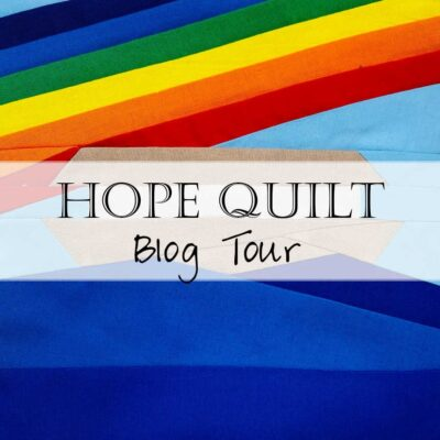Blog Hop: Hope Quilts