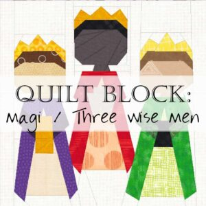 "The three magi have arrived from the east, bringing gifts to the newborn king! Create your own version of the three magi with this foundation paper pieced quilt block; includes instruction for 8"", 10"", and 12"" blocks."