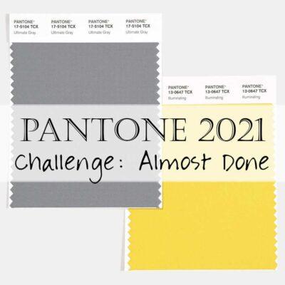 Pantone 2021 Artisan Challenge: Week 4 (Sneak Peek) Linkup