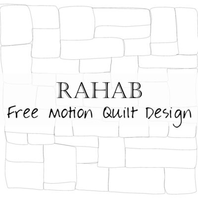 Free Motion Quilting Designs: Rahab as a Free Motion Design