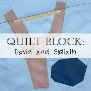Quilt Block Pattern David Goliath