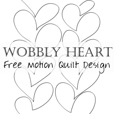 How to Free Motion Quilting Design Wobbly Hearts Feathers