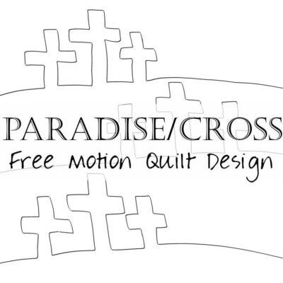 Free Motion Quilt Design: Paradise / Cross