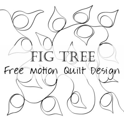 Free Motion Quilting Designs: Fig Tree / Figs
