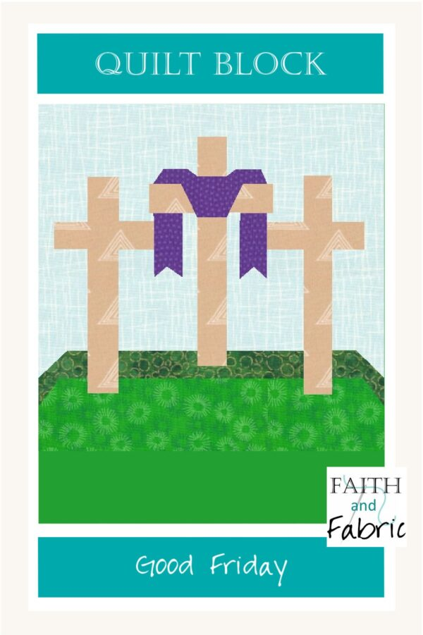 Create this Good Friday quilt block from our Easter pattern; it's the perfect base for a banner for your parish or a pillow for your home!