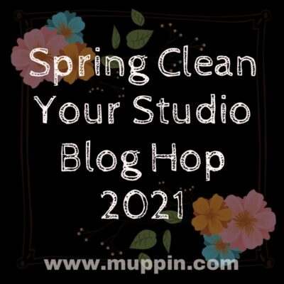 Spring Clean Your Studio Blog Hop 2021