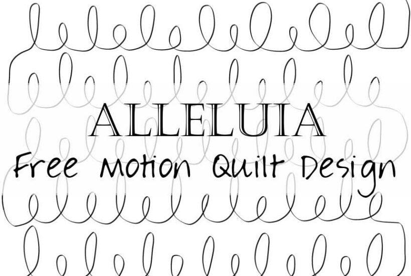 Alleluia How to Free Motion Quilt Loops Breakdown