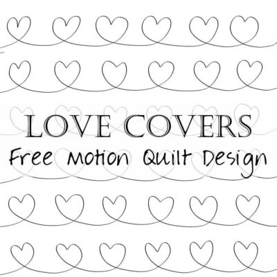 Free Motion Quilting Design: Love Covers All (chain hearts)