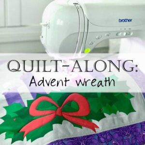 Advent Wreath Quilt Along