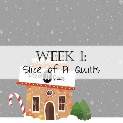 Holiday House Hop: Slice of Pi Quilts